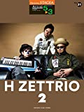 STAGEA アーチスト(5~3級) Vol.31 H ZETTRIO [2] (STAGEAアーチスト・シリーズ<グレード5~3級>)