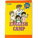 (子供の英語)イングリッシュキャンプ!実践英会話の教科書 一冊で英会話キャンプを予習 CD付き