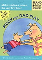 Piggy and Dad Play: Brand New Readers