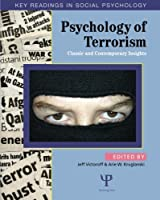 Psychology of Terrorism (Key Readings in Social Psychology)