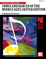 Songs and Dances of the Middle Ages, Guitar Edition