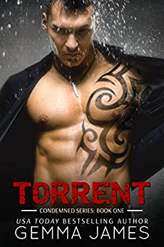 Torrent (Condemned Book 1) by [James, Gemma]