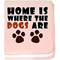 CafePress – Where The Dogs Are ' – ベビーブランケット、スーパーソフト新生児おくるみ ピンク 05808013426832E