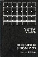 Diccionario De Sinonimos/Dictionary of Synonyms