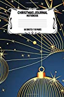 Christmas Journal Notebook 55 Sheets/110 Pages: Keep Track And Record Your Christmas Adventure This Holiday Season, Perfect Gift For Christmas Enthusiasts