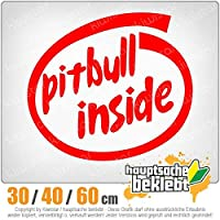 Pitbull inside - 3つのサイズで利用できます 15色 - ネオン+クロム! ステッカービニールオートバイ