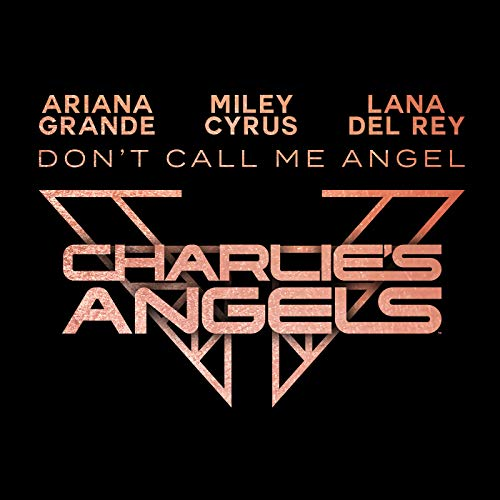 Don't Call Me Angel (Charlie's...
