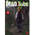 DEAD Tube ~デッドチューブ~ 4 (チャンピオンREDコミックス)
