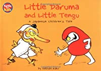 Little Daruma and Little Tengu: A Japanese Children's Tale