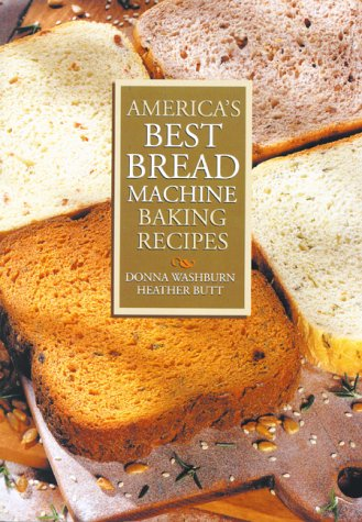 Download America's Best Bread Machine Baking Recipes 0778800067