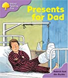 Oxford Reading Tree: Stage 1+: More First Sentences: Presents for Dad