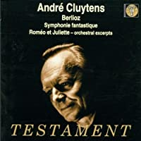 Symphonie Fantastique / Romeo & Juliette by Berlioz (2002-02-25)