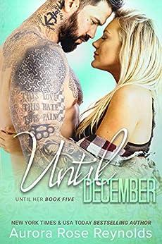 Until December: Until Her by [Reynolds, Aurora Rose]