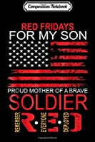 Composition Notebook: Red Friday - Proud Mother Of Military Soldier Son Journal/Notebook Blank Lined Ruled 6x9 100 Pages