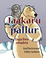 Jaeaekaru Pallur: Lugu Ilma Sõnadeta (Stories Without Words)