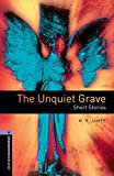 Oxford Bookworms Library 4 Unquiet Grave 3rd