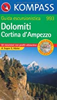 Dolomiti - Cortina d'Ampezzo: 50 escursioni con profili altimetrici