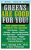 Greens Are Good for You! (Basic Health Guides)