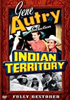 Gene Autry Collection: Indian Territory [DVD]