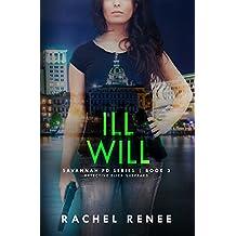 ILL WILL: Savannah PD Series, Book 3