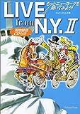 LIVE from N.Y. II ― もっとニューヨークを聞いてみよう! [CD1枚付き]