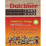Dulcimer Songbook: Children's Songs