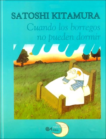 Cuando Los Borregos No Pueden Dormir/When Sheep Can't Sleep (Historias Para Dormir)