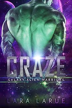 Craze: A sci fi warrior romance (Galaxy Alien Warriors Book 3) by [LaRue, Lara]
