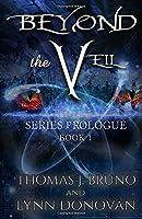 Beyond the VEIL: Prologue Book 1