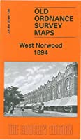 West Norwood 1894: London Sheet 136.2 (Old Ordnance Survey Maps of London)