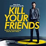 KILL YOUR FRIEND - O.S.T