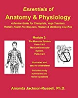 Essentials of Anatomy and Physiology - A Review Guide - Module 2