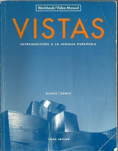 Download Vistas: Introduccion a La Lengua Espanola, Workbook / Video Manual 1600071074