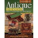 Antique Boxes, Tea Caddies & Society 1700-1880