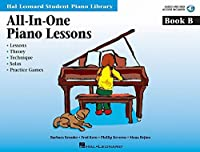 All-in-One Piano Lessons: Book B (Hal Leonard Student Piano Library)