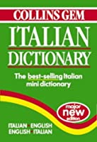 Collins Gem Italian Dictionary: Italian-English English-Italian