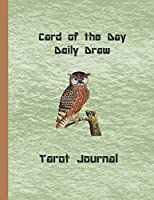 Card of the Day Daily Draw Tarot Journal: Keeping track of your Daily Draws