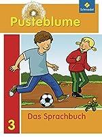 Pusteblume 3. Das Sprachbuch. Schuelerband: Berlin, Brandenburg, Mecklenburg-Vorpommern Sachsen-Anhalt. Ausgabe 2010