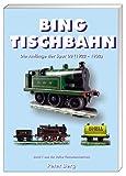 Bing Tischbahn. Bing Table Railway: Die Anfaenge der Spur 00 (1923 - 1932). The beginn of gauge 00 (1922 - 1932)