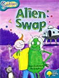 Oxford Reading Treesnapdragons: Alien Swap Level 9