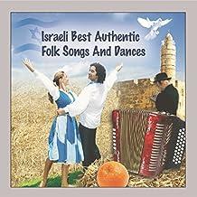 ISRAELI BEST AUTHRENITC FOLK SONGS & DANCES / VAR