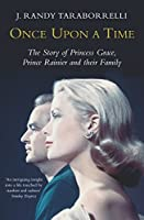 Once Upon A Time: The Story of Princess Grace