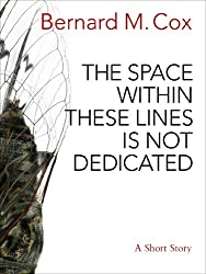 The Space Within These Lines Is Not Dedicated (English Edition)