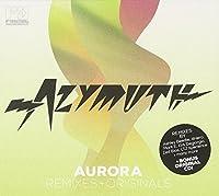 AURORA (REMIXES + ORIGINALS)