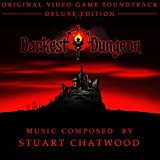 Darkest Dungeon (Original Video Game Soundtrack) [Deluxe Edition]