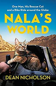 Nala's World: One Man, His Rescue Cat, and a Bike Ride around the Globe (English Edition)
