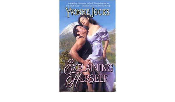 amazon explaining herself rancher s daughters yvonne jocks