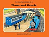 The Railway Series No. 41: Thomas and Victoria (Classic Thomas the Tank Engine)