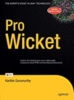 Pro Wicket (Expert's Voice in Java)