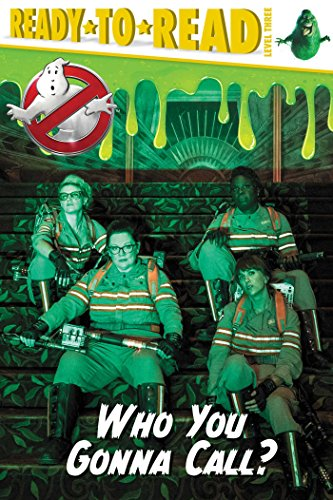 Who You Gonna Call? (Ghostbusters 2016 Movie)